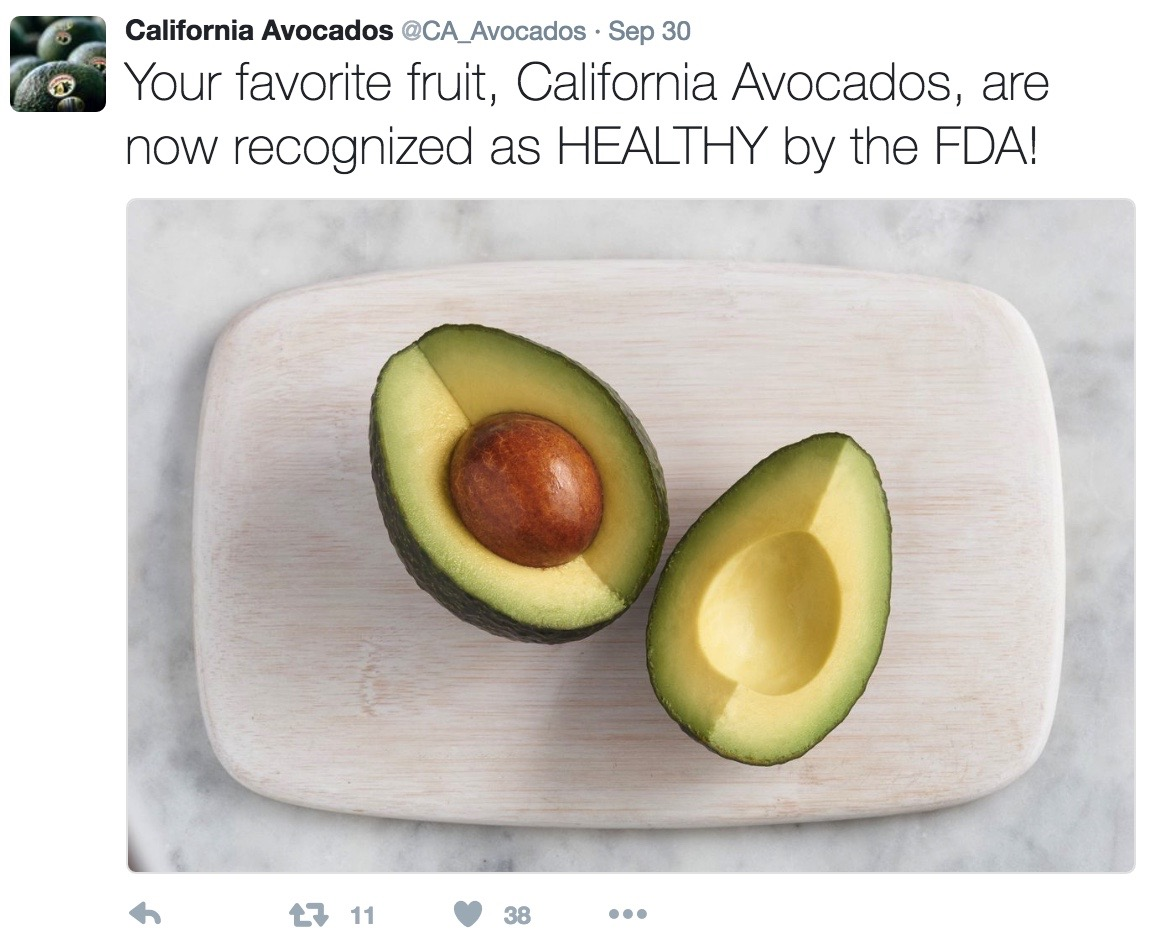 "This tweet announced the FDA's recognition of avocados as ""healthy"" and resulted in more than 2,500 impressions."