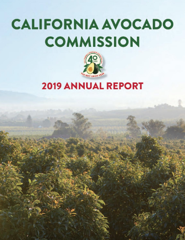 The California Avocado Commission's 2019 Annual Report is now available online.