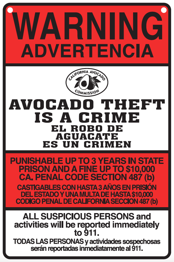 CAC Avocado Theft Sign