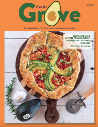 The Fall 2021 issue of the California Avocado Commission's quarterly publication, From the Grove, is now available online.