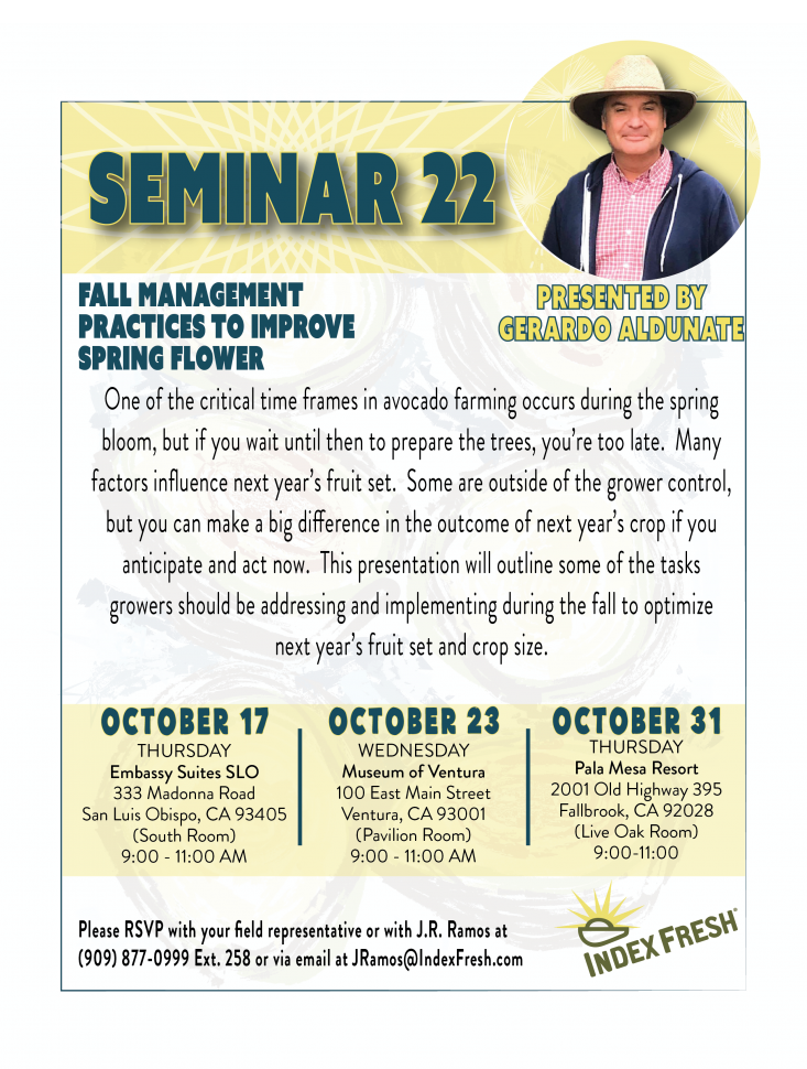 "Index Fresh is hosting a series of free ""Fall Management Practices to Improve Spring Flower"" seminars in California avocado growing regions."