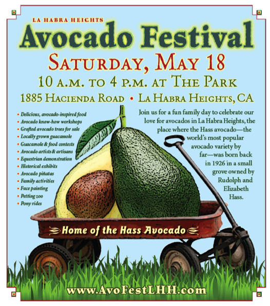 California avocado fans are encouraged to celebrate Hass avocados at the La Habra Heights Avocado Festival.