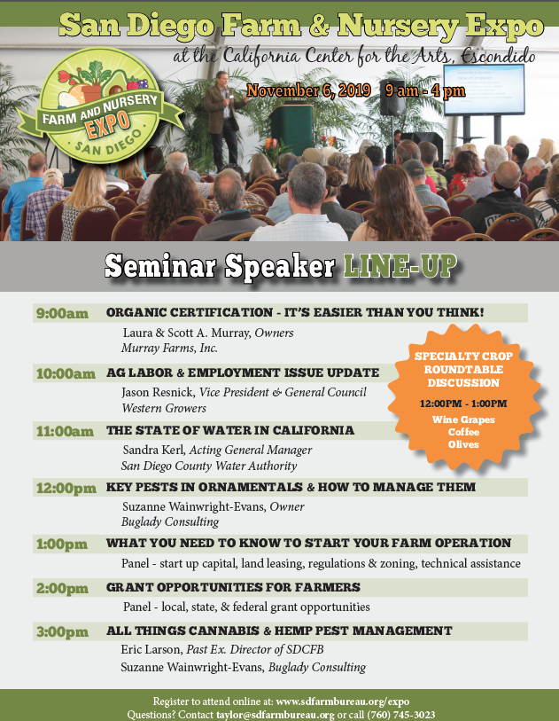 The San Diego Farm and Nursery Expo features a variety of seminars that may be of interest to California avocado growers.