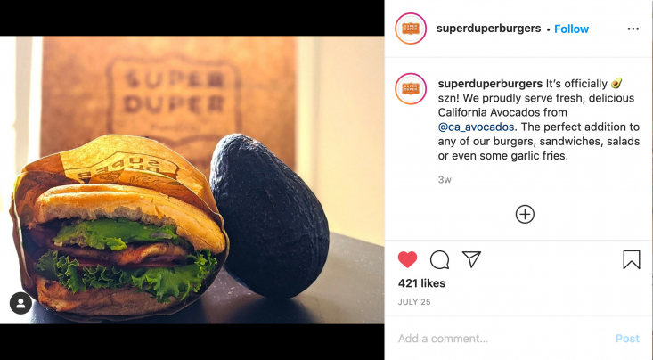 "Super Duper Burgers touted California avocados as the ""perfect addition"" to any of their burgers."