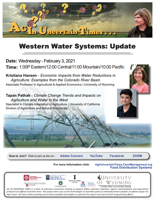 The Ag in Uncertain Times team will host a free webinar on February 3 at 10:00 a.m. to share information concerning Western Water Systems Updates.